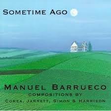 Manuel Barrueco - Sometime Ago